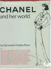 CHARLES-ROUX EDMONDE CHANEL AND HER WORLD THE VENDOME PRESS 1979 FASHION MODA