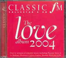 THE LOVE ALBUM 2004: CLASSIC FM CD: MAHLER PUCCINI MOZART SCHUBERT BRAHMS ETC