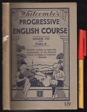 1935 Whitcombe's GRADE VIII 8 Progressive ENGLISH COURSE Victorian Schools 216 p