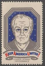 US FDR Keep America United Council Against Intolerance Cinderella Poster Stamp