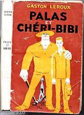 GASTON LEROUX # PALAS ET CHERI BIBI # 1954 sagedi