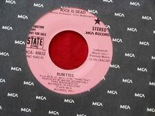 RUBETTES~ ROCK IS DEAD~ NEAR MINT~ RARE PROMO~ MCA RECORDS 40632~ POP 45