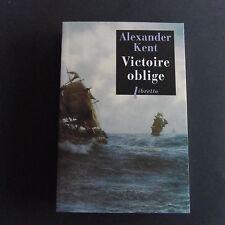 Roman maritime Victoire oblige  Alexander KENT
