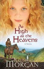 (Good)-As High as the Heavens: A Novel (Paperback)-Morgan, Kathleen-0800758161