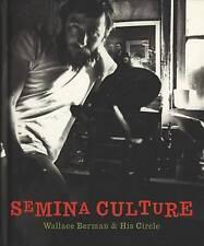 NEW Semina Culture: Wallace Berman & His Circle by Stephen Fredman
