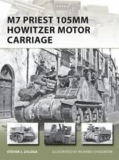 M7 Priest 105mm Howitzer Motor Carriage (New Vanguard), Zaloga, Steven