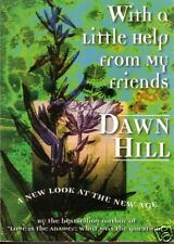 WITH A LITTLE HELP FROM MY FRIENDS - Dawn Hill  - SC 1998 - Large Print