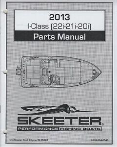 2013 SKEETER PERFORMANCE FISHING BOATS  I-CLASS(22i-21i-20i) PARTS MANUAL  (796)