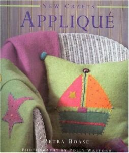 Applique (New Crafts) by Boase, Petra Hardback Book The Cheap Fast Free Post
