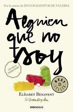 Alguien Que No Soy by Elisabet Benavent (2016, Paperback)