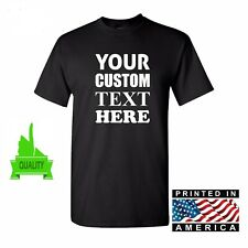 PERSONALIZED CUSTOM PRINT YOUR OWN TEXT ON A T-SHIRT CUSTOMIZED MEN/WOMEN