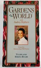 VHS Tape: Gardens of the World with Audrey Hepburn - Tulips and Bulbs PBS