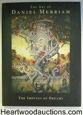 The Art of Daniel Merriam: The Impetus of Dreams by Daniel B. Merriam SIGNED 1st