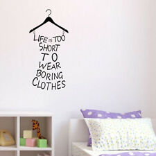 VINYL wall Quote Life is Too Short To Wear Boring Clothes decal DECO Sticker Art