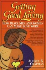 Getting Good Loving: How Black Men and Women Can Make Love Work-ExLibrary