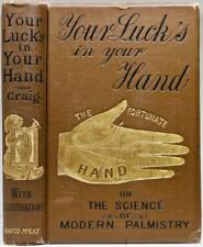 c.1890 Your Lucks In Your Hand Science Of Modern Palmistry Astrology Illustrated