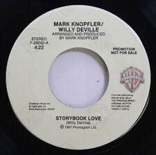 Rock 45 Mark Knopfler/Willy Deville - Storybook Love / Storybook Love On Warner