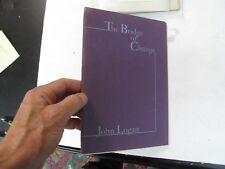 American Poet Poetry Verse The Bridge of Change John Logan Signed BOA 1978