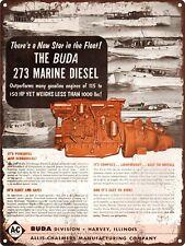 """1955 Buda 273 Marine Diesel Allis Chalmers Boat Metal Sign Repro 9x12"""" 60431"""