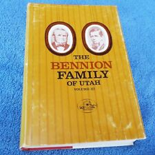 THE BENNION FAMILY OF UTAH Vol. III Mormon/LDS Genealogy Dr. Everett Cooley RARE