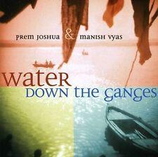 Prem Joshua, Prem Jo - Water Down the Ganges [New CD]