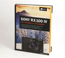 Sony RX100 IV Das Handbuch zur Kamera von Frank Exner