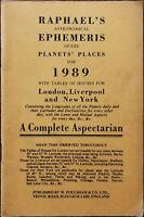 Raphael's Astronomical Ephemeris of the Planet's Places for 1989