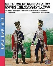 Uniforms of Russian Army During the Napoleonic War Vol.11: Cavalry: Hussars, Lan