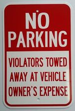 """12""""X18"""" NO PARKING VIOLATORS TOWED ALUMINUM SIGNS Heavy Duty Metal Tow Anytime"""