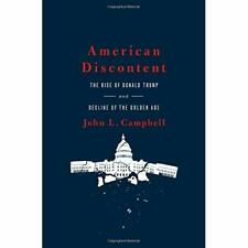 American Discontent - Hardcover NEW Campbell, John  01/06/2018