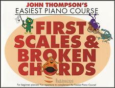 John Thompson è più facile corso di pianoforte primo SCALE & Broken Chords