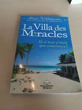 La Villa des Miracles - Et si tout n'était que conscience