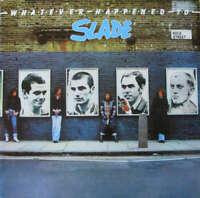 Slade - Whatever Happened To (LP, Album, RE) Vinyl Schallplatte - 177480