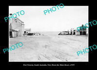 OLD LARGE HISTORIC PHOTO PORT VICTORIA SOUTH AUSTRALIA THE MAIN STREET c1919