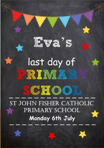 LAST DAY OF SCHOOL PERSONALISED A4 PHOTO PROP PRINT PRIMARY SCHOOL