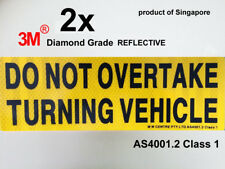 2 Do Not Overtake Turning Vehicle 3M retro REFLECTIVE PVC Sign Sticker