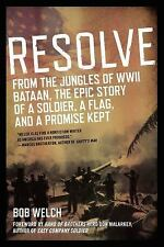 RESOLVE- From the Jungles of WWII by ] - BOB WELCH (PAPERBACK) NEW