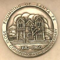 Founding of SANTA FE Commemorative 350th .999 Silver Medallion 1610-1960