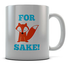Cute For Fox Sake Funny Mug Cup Present Gift Coffee Birthday