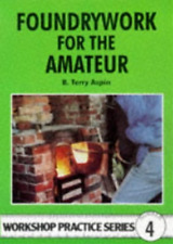 Aspin-Foundrywork For The Amateur Wps4  (UK IMPORT)  BOOK NEW