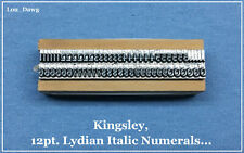 Kingsley Machine Type ( 12pt. Lydian Italic Numerals ) Hot Foil Stamping Machine