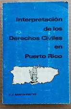 Interpretacion de los Derechos Civiles en Puerto Rico 1980 JJ Santa Pinter 1ra E