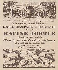 Z8132 Peche au Coup - Racine Tortue - Pubblicità d'epoca - 1930 Old advertising