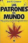 Patrones del mundo, Los (No Ficcion) (Spanish Edition)-ExLibrary