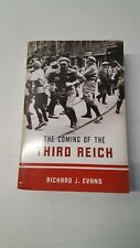 The Coming of the Third Reich Richard J. Evans 2004 Paperback  4425