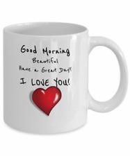 Good Morning Beautiful - I Love You Coffee Mug 11oz 15oz