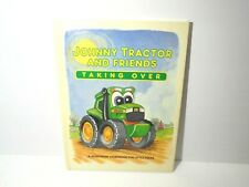 Johnny Tractor & Friends Taking Over Children's Hardcover Book 2008