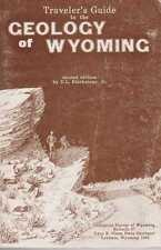 D. L. BLACKSTONE, JR Traveler's Guide to the Geology of Wyoming [The Geological