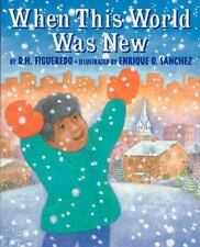 When This World Was New by D. H. Figueredo c1999, VGC Hardcover