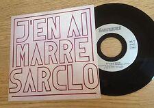45 tours Sarcloret Sarclo J'en ai marre / Mon amie douce 1990 comme NEUF